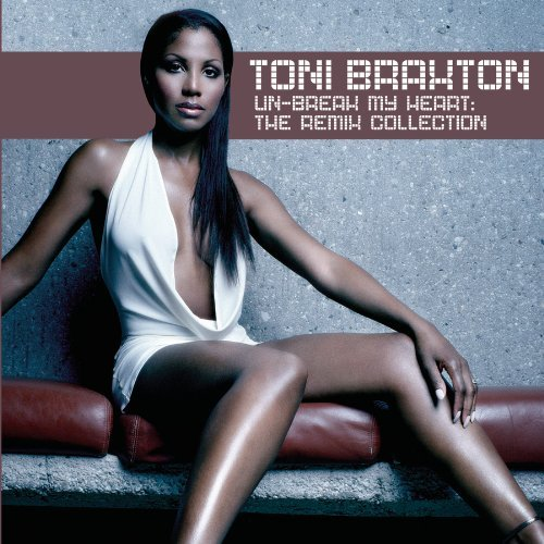 Braxton Toni Un Break My Heart Remix Colle