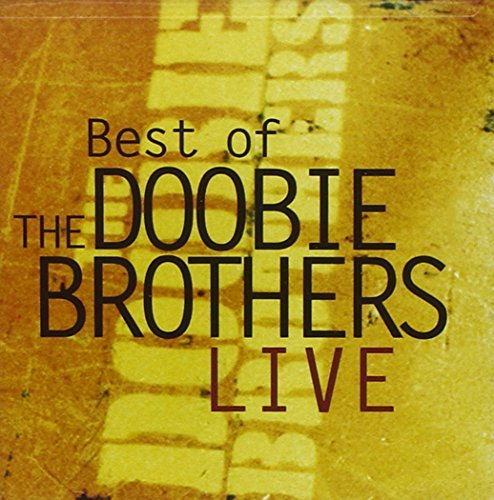 Doobie Brothers Live Best Of The Doobie Brothe