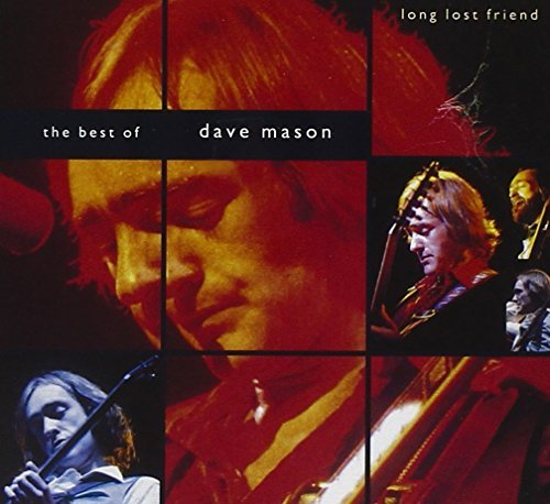 Dave Mason Best Of Long Lost Friend