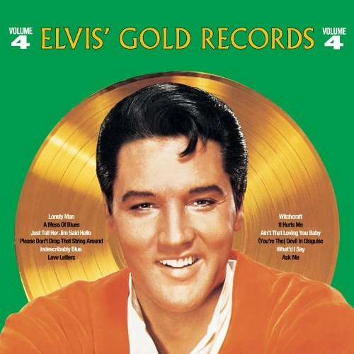 Elvis Presley Vol. 4 Elvis' Golden Records Remastered