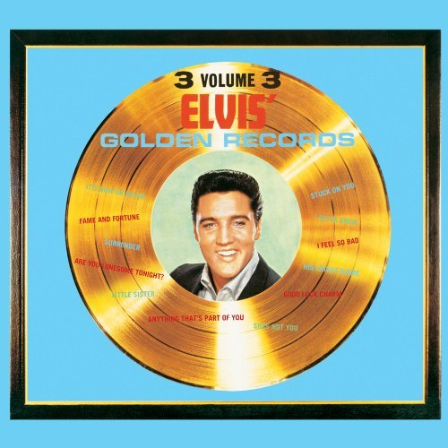 Elvis Presley Vol. 3 Elvis' Golden Records Remastered