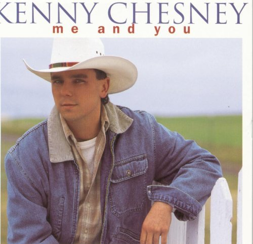 Kenny Chesney Me & You