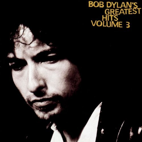 Bob Dylan Greatest Hits Volume 3