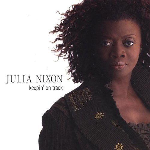 Julia Nixon Keepin' On Track