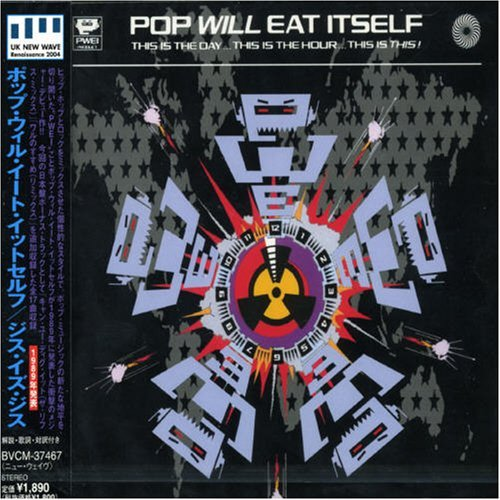 Pop Will Eat Itself This Is The Day This Is Import Jpn