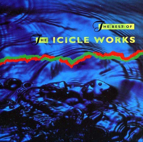 Icicle Works Best Of The Icicle Works Import Gbr