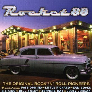 Rocket 88 Original Rock N Roll Pioneers