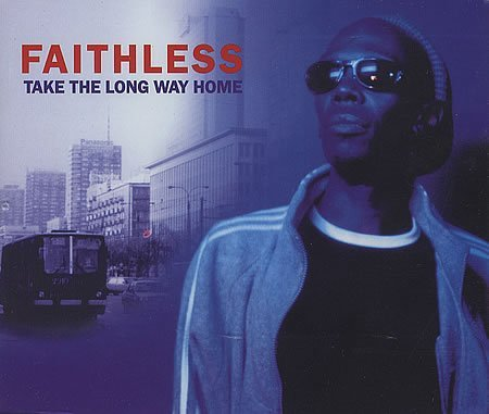 Faithless Take The Long Way Home Import Gbr