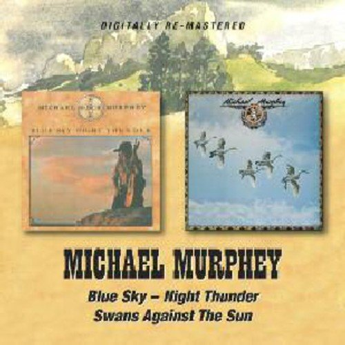 Michael Martin Murphey Blue Sky Night Thunder Swans A Import Gbr 2 On 1 Remastered
