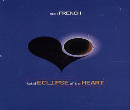 Nicki French Total Eclipse Of The Heart