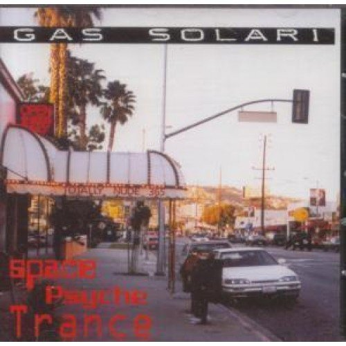 Gas Solari Space Psycho Trance