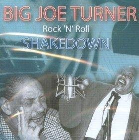 Joe Turner Rock 'n' Roll Shakedown