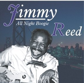 Jimmy Reed All Night Boogie