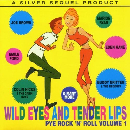 Wild Eyes & Tender Pye Rock 'n' Roll Vol. 1
