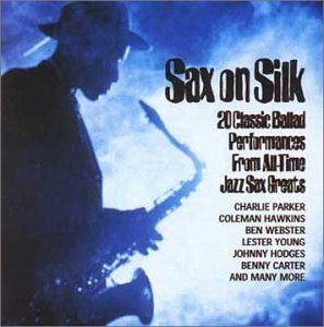 Sax On Silk Sax On Silk Import Gbr