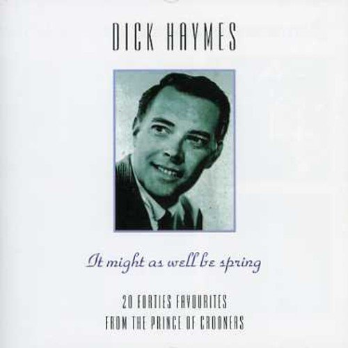 Dick Haymes It Mightas Well Be Spring Import Eu