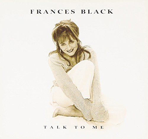 Frances Black Talk To Me