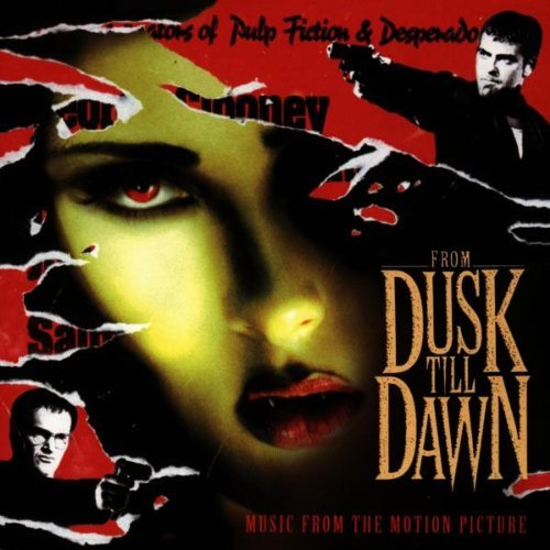 From Dusk Till Dawn Soundtrack