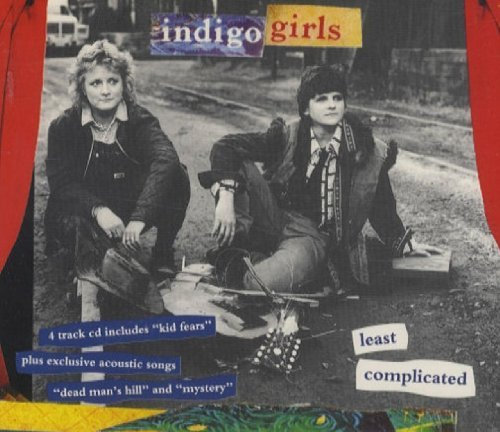 Indigo Girls Least Complicated