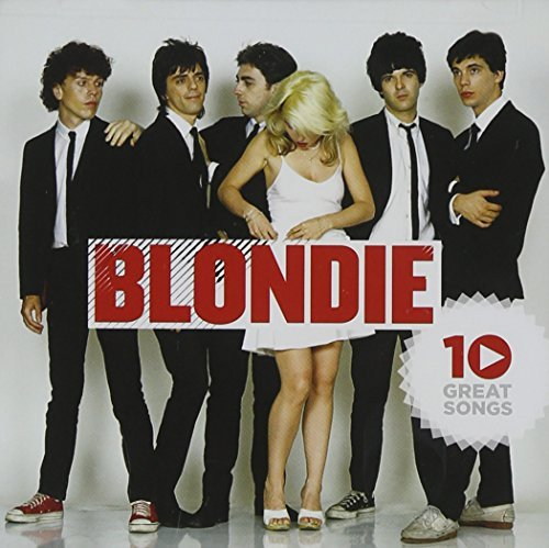 Blondie 10 Great Songs