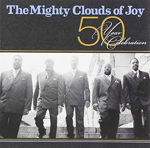 Mighty Clouds Of Joy 50 Year Celebration