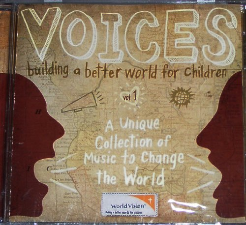 Voices Building A Better World For Children. Voices Building A Better World For Children.