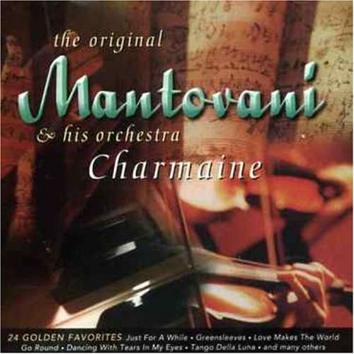Mantovani & His Orchestra Charmaine 24 Golden Favorites Import Eu
