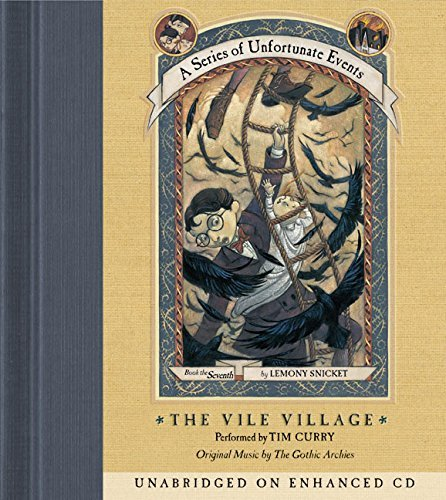 Lemony Snicket The Vile Village