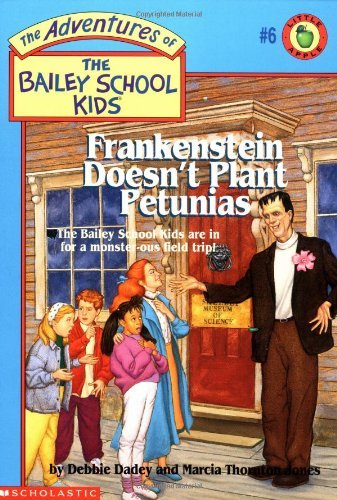 Dadey Debbie Frankenstein Doesn't Plant Petunias (the Adventure