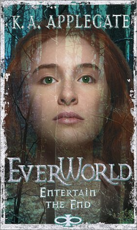 K. A. Applegate Entertain The End (everworld 12)