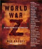 Max Brooks World War Z An Oral History Of The Zombie War Abridged