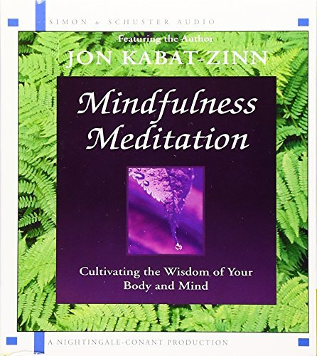 Jon Kabat Zinn Mindfulness Meditation Abridged