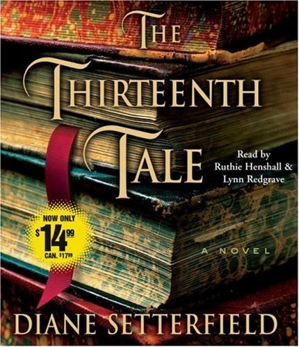 Diane Setterfield The Thirteenth Tale Abridged