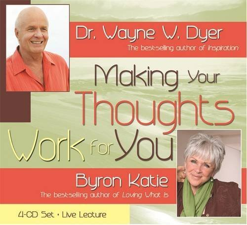 Wayne W. Dyer Making Your Thoughts Work For You Abridged