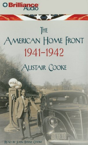 Alistair Cooke The American Home Front 1941 1942 Abridged