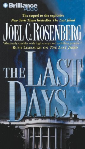 Joel C. Rosenberg The Last Days Abridged
