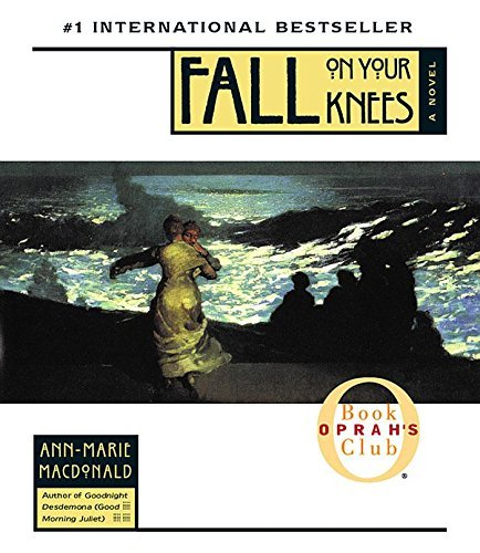 Ann Marie Macdonald Fall On Your Knees Abridged