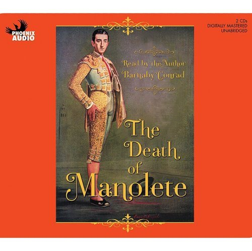 Barnaby Conrad Death Of Manolete The