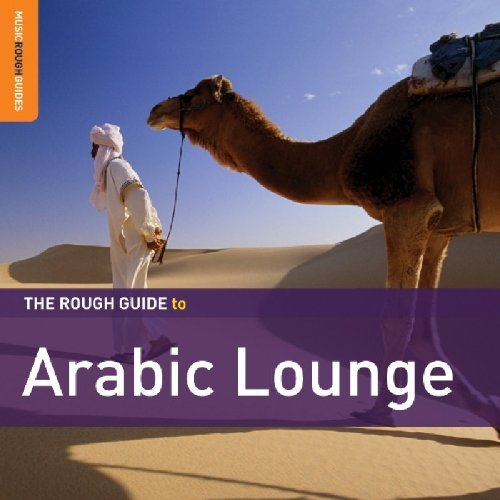 Rough Guide To Arabic Lounge Rough Guide To Arabic Lounge Import Gbr 2 CD