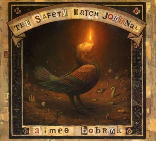 Bobruk Aimee Safety Match Journal