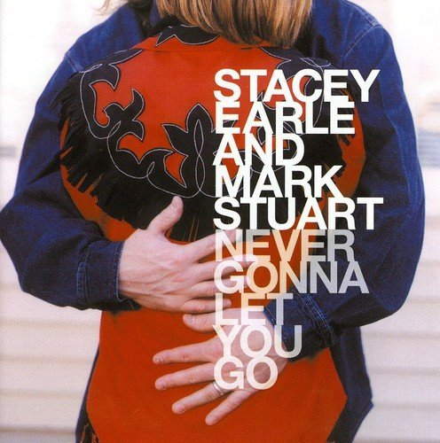 Stacey Mark Stuart Earle Never Gonna Let You Go Import Gbr
