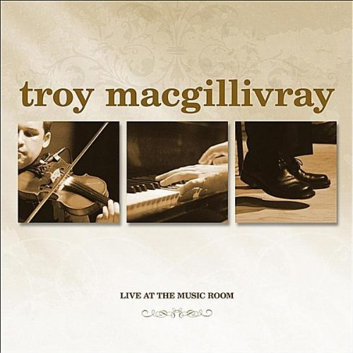 Troy Macgillivray Live At The Music Room