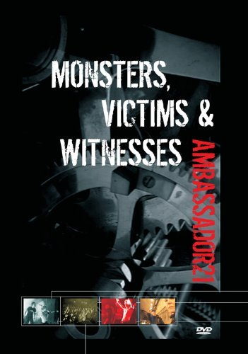 Ambassador21 Monsters Victims & Witnesses