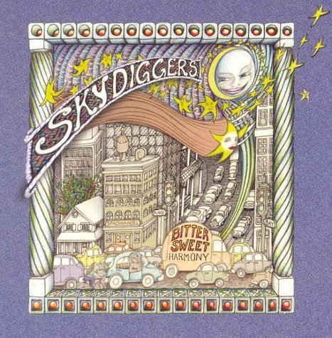 Skydiggers Bittersweet Harmony Import Can