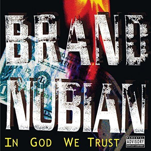Brand Nubian In God We Trust Explicit Version