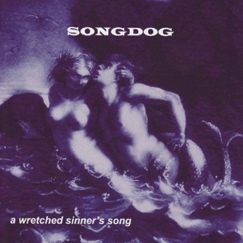 Songdog Wretched Sinners Song