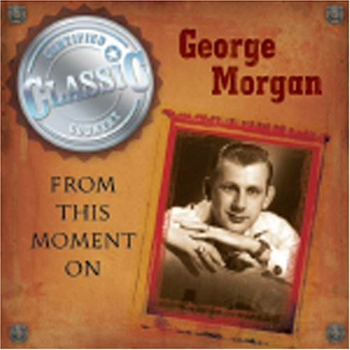 George Morgan From This Moment On