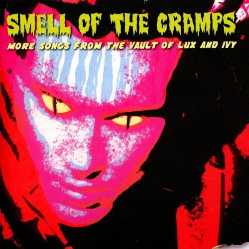 Smell Of The Cramps More Songs Smell Of The Cramps More Songs Import Gbr
