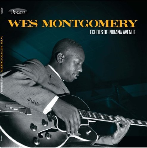 Wes Montgomery Echoes Of Indiana Avenue 2 Lp Incl. Booklet