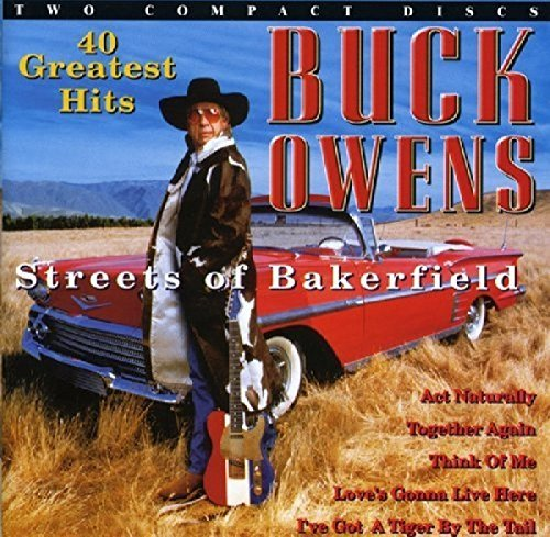 Buck Owens 40 Greatest Hits Streets Of Ba Import Eu 2 CD Set